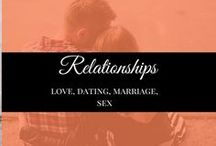 Relationships / Relationships, dating, marriage and sex