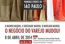 Eventos de Varejo / Retail Events / Promoção e cobertura de eventos ligados ao varejo.