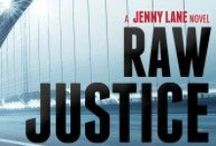 Raw Justice / by Diane Capri