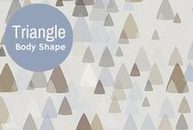 Triangle Body Shape / Style Tips for dressing your Triangle Body Shape / by Lisa McLatchie - Personal Stylist