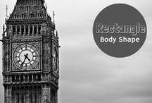 Rectangle Body Shape / Style Tips for dressing your Rectangle Body Shape / by Lisa McLatchie - Personal Stylist