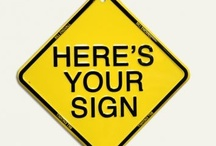 Here's Your Sign / by Helen Catherine