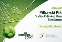 Grassroots Day 2013 / PZPN UEFA GRASSROOTS DAY -2013 WARSZAWA, OBIEKT KS DRUKARZ. 19-05-2013