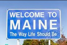 Maine / by Peggy Hollenbach