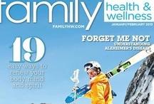 Family Health & Wellness Magazine / www.familyhw.com