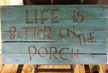 Porch life / by Aura Phillips