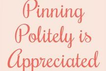 ♡ Pinning 101 ♡ / Pinning Etiquette / by Toynette