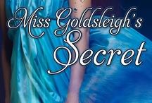 Miss Goldsleigh's Secret / by Amylynn Bright