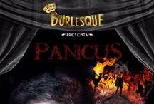 #Burlesquexperience III PANICUS / Si no tuvieras miedo...¿Qué harías?