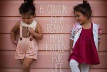 Cousins / God made us cousins...hearts made us friends / by Michelle Paino