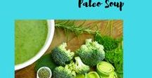 Paleo soup / Healthy, low-carb paleo soup recipes for lunch and dinner!