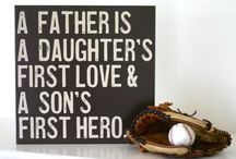 {we love daddy} / for all the wonderful men in our lives