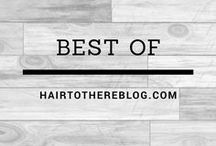 Best of Hair to There Blog / Featuring our favorite blog posts about places we have traveled!