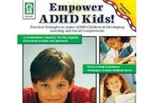 ADD/ADHD - Helpful Resources / by Discovery Tales - Tina Donovan, M.Ed., LPC