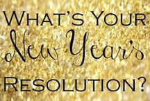 Resolutions / New Year's Resolutions