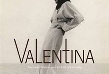 VALENTINA / simplicity survives the changes of fashion. Women of chic are wearing now dresses they bought from me in 1936. Fit the century, forget the year