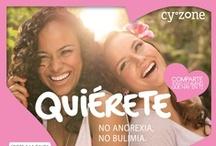 Quiérete ♥ / Sé parte del gran movimiento que promueve la autoestima para prevenir la bulimia y la anorexia. / by Cyzone