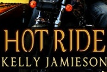 Hot Ride / Features a badass biker hero and kickass heroine who go at it undercover—and under the covers