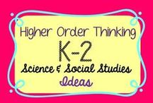 K-2 Science/Social Studies Higher Order Thinking Ideas / This board is all about ideas and resources to take your students to the next level in science and social studies. Pinners please pin 3 free pins/idea pins for each paid pin. Label paid pins with $$. :)