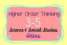 3-5 Science/Social Studies Higher Order Thinking