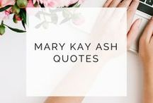 Mary Kay Ash Quotes / Quotes by the legendary Mary Kay Ash