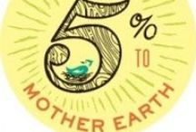 """2014: Give 5% to Mother Earth  / """"Give 5% to Mother Earth"""" is a city-wide Earth Day benefit (April 22nd) for seven local non-profits that dedicate time and energy every day to better the environment for our local community. These participating local businesses will donate 5% of their gross sales on Earth Day to be split between the seven non-profits. Visit these awesome businesses on April 22nd (and always!) to show your support ~ www.austingive5.com"""