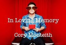Cory Monteith In loving Memory / by Mary Alice Morales