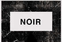 Noir° / by Nicola Broderick