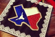 The Eyes of Texas are Upon You / by Scarlett R