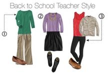 Teacher Style / Even teachers love to go to school in style!