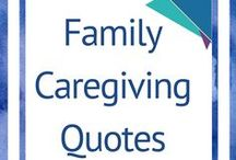 Family Caregiving Quotes / #caregiving #familycaregiver #caregiver #familycaregiving #quotes #inspiration quotes to ponder and inspire. Hope, inspiration and empowerment for family caregivers  Inspiring Quotes for people helping to take care of family members