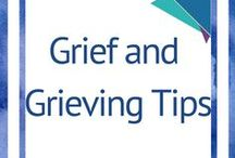 Grief and Grieving Tips / #Grief, #Grieving, #Loss #Breavement