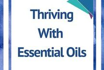 Thriving with Essential Oils