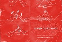 SOUND OF MY VOICE / by Fox Searchlight