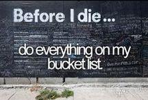 bucket list!! / goals?