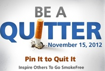 Be a Quitter / Thursday, November 15th is the American Cancer Society's Great American Smokeout. This board host information on quitting resources and tips to quit.