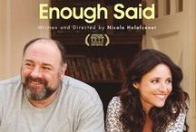 ENOUGH SAID / ENOUGH SAID is a sharp, insightful comedy that humorously explores the mess that often comes with getting involved again. Starring Julia Louis Dreyfus, James Gandolfini, Catherine Keener, Toni Collette and Ben Falcone.  Written/directed by Nicole Holofcener.  IN THEATERS 9/20 / by Fox Searchlight