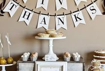 Thanksgiving / Ideas and inspiration for Thanksgiving.