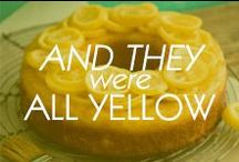 And They Were All Yellow / Some of our favorite things. Just in time for the Spring!