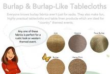 "Burlap Collection / Everyone knows burlap fabrics aren't just for sacks. They also make fun, highly practical tablecloths and table linen products which are ideal for ""country"" themed events."