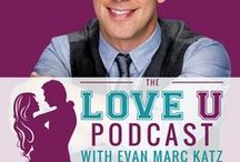 The Love U Podcast with Evan Marc Katz / Burned out on dating? Tired of men? Surprised that a great catch like you hasn't found lasting love? Join me every Wednesday on The Love U Podcast to learn everything you need to know about men, dating, sex and relationships – from a man's point of view.