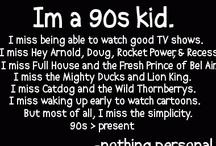 The 90's / by Ashley Strunk