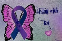 Living with Rheumatiod Arthritis, Fibromyalgia, Diabetes, Neuropathy & Degenerative Disc Disease / Living with several auto immune diseases / by Kristi Hughes