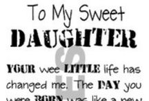 My DAUGHTERS / by Jaline Eguillos-Johnson Lyons