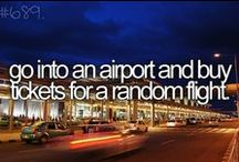 If I Had One Week... / The half of my bucket list that would be fast-tracked if I had one week to live.