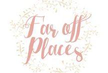 Far off places / Blog Pessoal