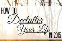 Declutter / by Kaitlyn Huffman