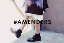 #AMENDERS / Style-setters and fashion Amenders
