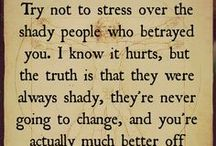Truer Words Have Never Been Spoken. / by Jacqueline Hirtle