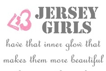 Always a Jersey Girl / You can take the girl out of Jersey But you can't take Jersey out of the girl